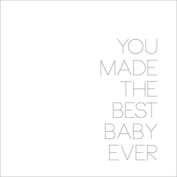 You Made the Best Baby Ever | this heart of mine