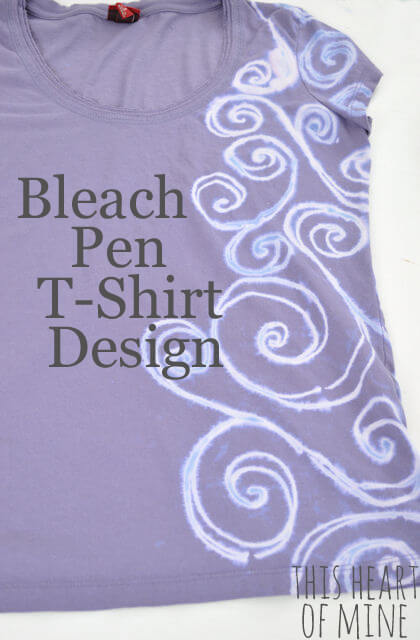 Bleach pen t shirt design this heart of mine for How to bleach at shirt