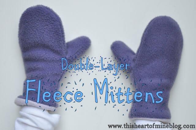 Fleece Mittens • this heart of mine