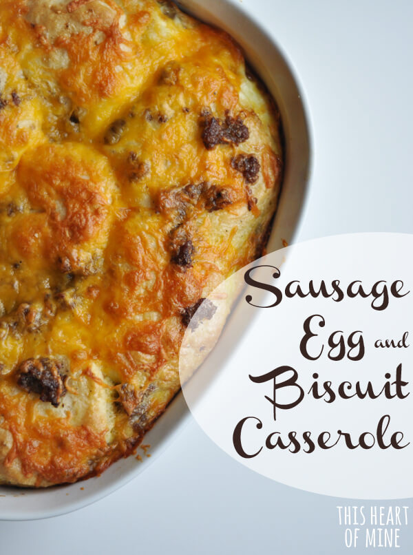 Recipe Sausage Egg Amp Biscuit Casserole This Heart Of Mine